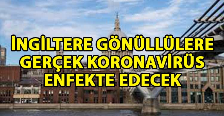 ozgur_gazete_kibris_Dunyada_bir_ilk_Gercek_koronavirus_enjekte_edecekler