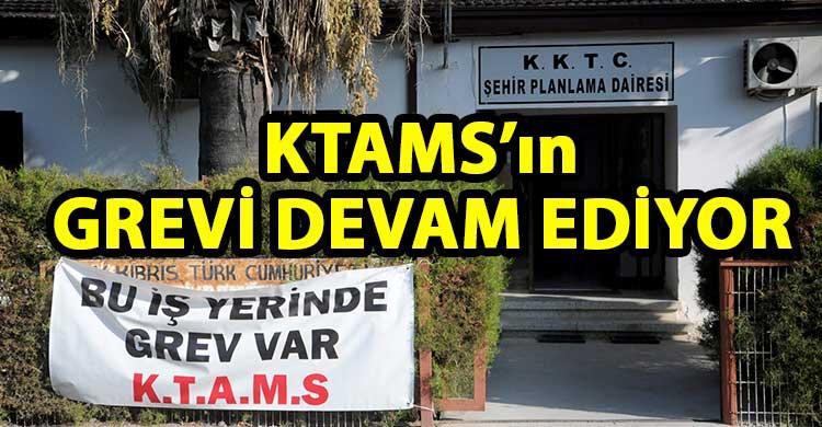 ozgur_gazete_kibris_KTAMS_in_Trafik_Dairesi_ile_Sehir_Planlama_Dairesi_ndeki_grevi_suruyor