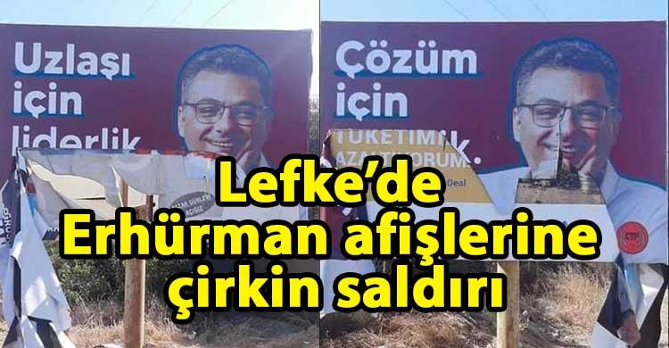 ozgur_gazete_kibris_Lefke_de_Erhurman_in_afislerine_saldiri