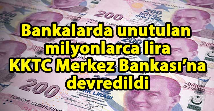 ozgur_gazete_kibris_Milyonlarca_lira_para_bankalarda_unutuldu