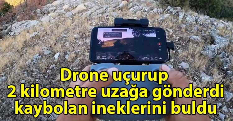ozgur_gazete_kibris_Coban_kaybolan_ineklerini_drone_ile_buldu