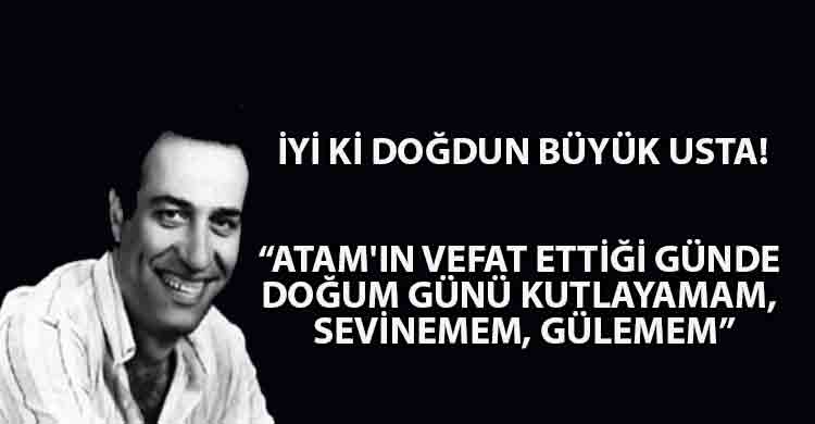 ozgur_gazete_kibris_İyi_ki_doğdun_Kemal_Sunal