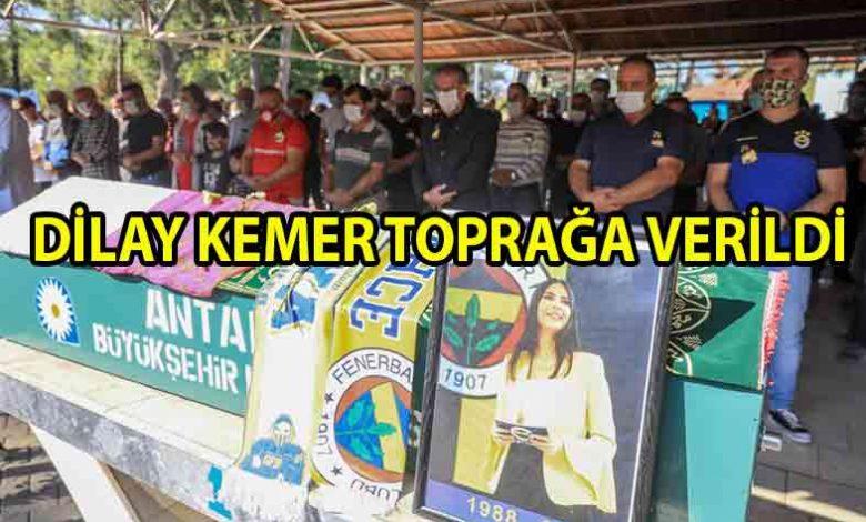 ozgur_gazete_kibris_Dilay_Kemer_memleketi_Antalya'da_toprağa_verildi