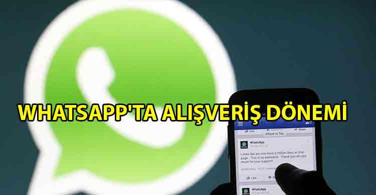 ozgur_gazete_kibris_WhatsApp_alışveriş_butonunu_tüm_dünyada_kullanıma_sunuyor