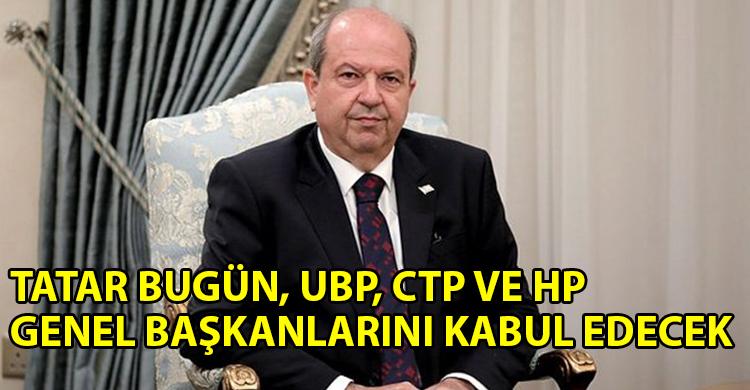 ozgur_gazete_kibris_Tatar_bugun_ve_yarin_siyasi_parti_baskanlariyla_gorusecek