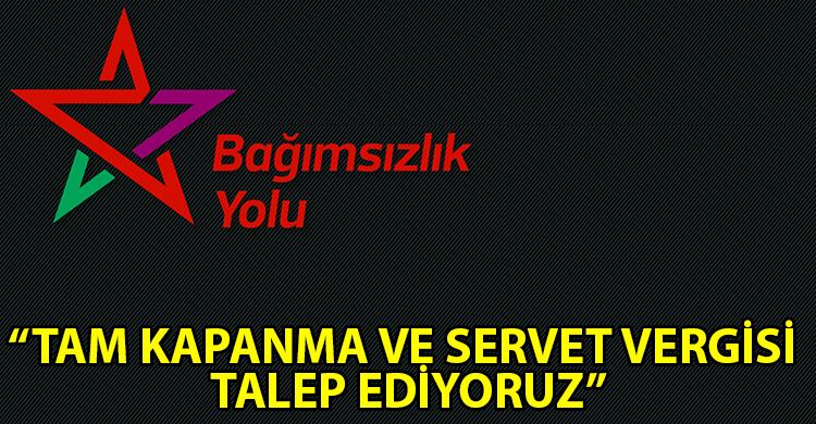 ozgur_gazete_kibris_Bagimsizlik_Yolu_ndan_tam_kapanma_ve_Servet_Vergisi_bildirisi