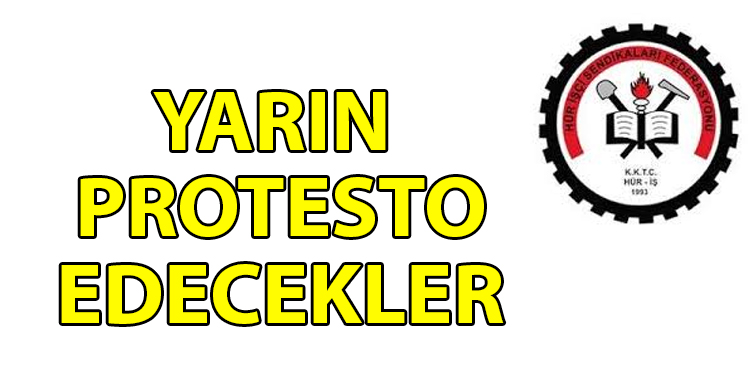 ozgur_gazete_kibris_HUR_İS_yarin_meclis_onunde_protesto_yapacak
