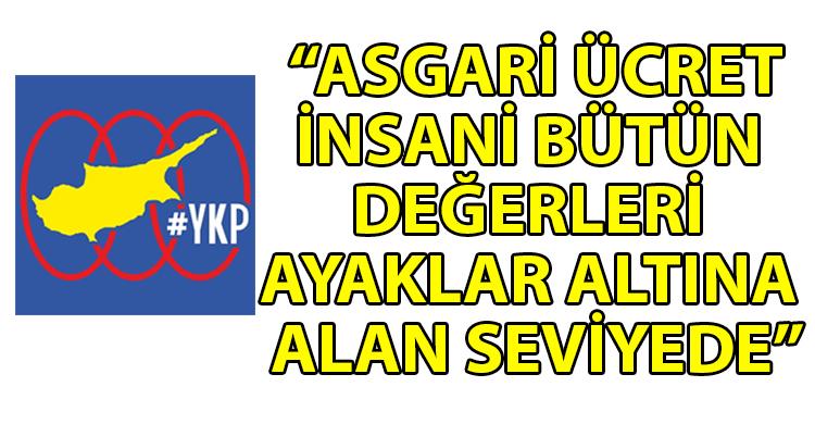 ozgur_gazete_kibris_YKP_2021_icin_asgari_ucretin_hala_belirlenmemis_olmasini_elestirdi