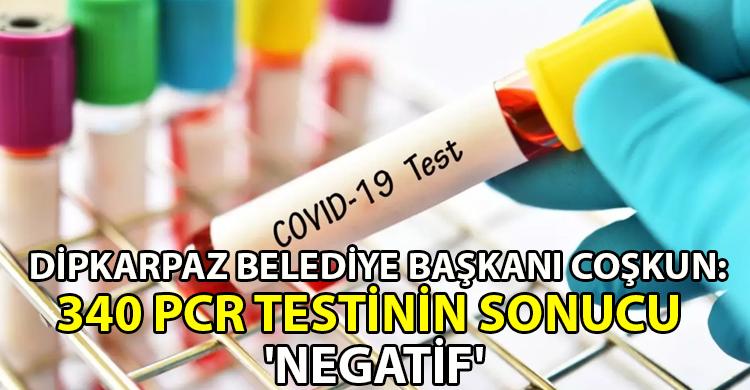 ozgur_gazete_kibris_Dipkarpaz_Belediye_Baskani_Coskun_Bugun_negatif_ciktigi_icin_rahatlayip_yarini_pozitiflestirmeyelim