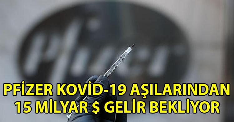 ozgur_gazete_kibris_Pfizer_acikladi_15_milyar_dolar_gelir