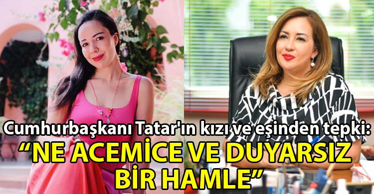 ozgur_gazete_kibris_Pilli_nin_gorevden_alinmasina_Cumhurbaskani_Tatar_in_kizi_ve_esinden_tepki