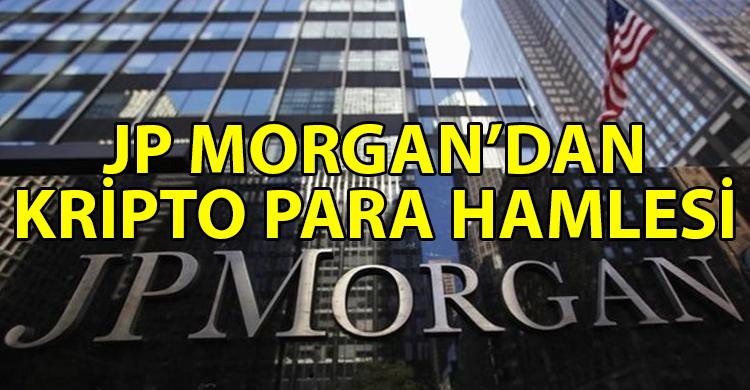 ozgur_gazete_kibris_JP_Morgan_dan_kripto_para_baglantili_hisseler_icin_yeni_yatirim_araci