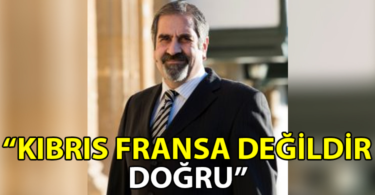 ozgur_gazete_kibris_Kibris_Fransa_degildir_dogru