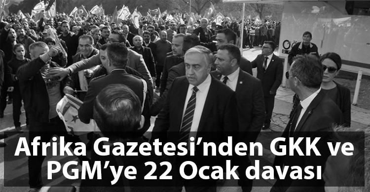 ozgur_gazete_kibris_afrika_gazetesi_22_ocak_saldiri_dava
