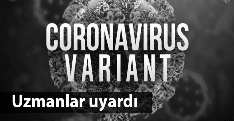 ozgur_gazete_kibris_uyarı_varyant_ingiltere