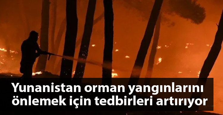 ozgur_gazete_kibris_yunanistan_orman_yangini_tedbir