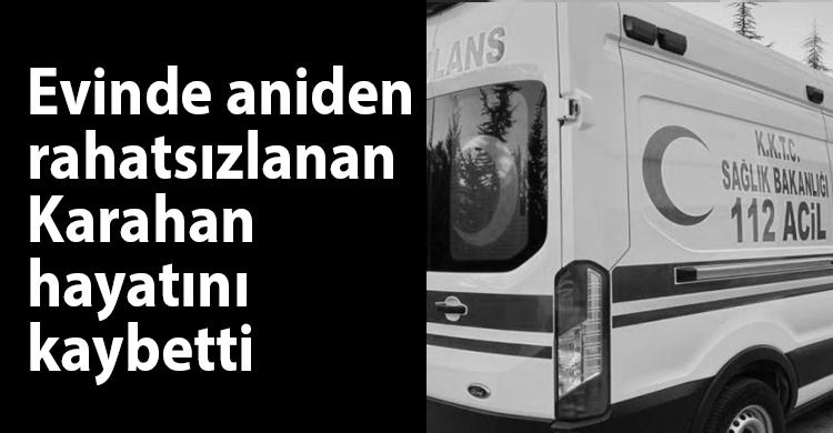 ozgur_gazete_kibris_karahan_hayatini_kaybetti