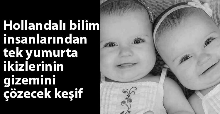 ozgur_gazete_kibris_tek_yumurta_ikizi_dna_bilim